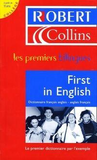 First in English : Dictionnaire français-anglais/anglais-français - Martyn Back - Livre