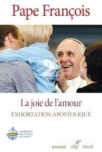La joie de l'amour - Pape François - Livre