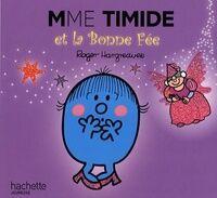 Mme Timide et la bonne fée - Roger Hargreaves - Livre