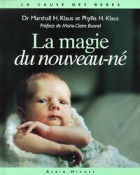 La magie du nouveau né - H. Klaus Marshall - Livre