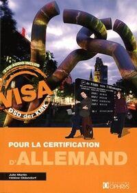 Visa pour la certification d'allemand - Julie Martin - Livre