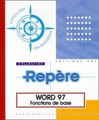 Word 97. Fonctions de base - Collectif - Livre