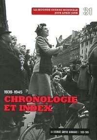 Chronologie et Index 1939-1945 - Collectif - Livre