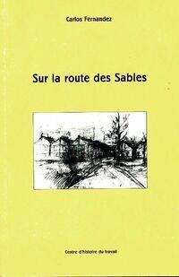 Sur la route des sables - Carlos Fernandez - Livre