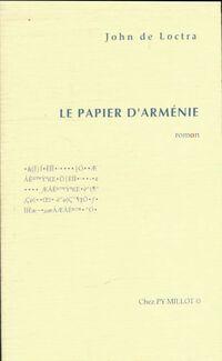 Le papier d'Arménie - John De Loctra - Livre