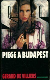 Piège à Budapest - Gérard De Villiers - Livre