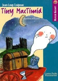 Tiny Mac Timid fantôme d'Ecosse - Jean-Loup Craipeau - Livre