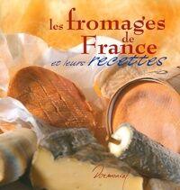 Les fromages de France - Philippe Gombert - Livre