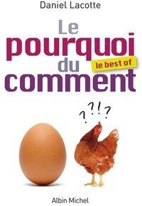Le pourquoi du comment : Le best of - Daniel Lacotte - Livre