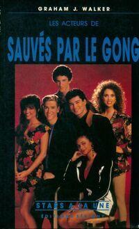 Les acteurs de sauvés par le gong - Graham J. Walker - Livre