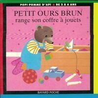 Petit Ours brun range son coffre à jouets - Danièle Bour - Livre