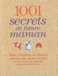 1001 secrets de future maman - Véronique De La Cochetière - Livre
