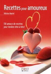 Recettes pour amoureux - Héloïse Martel - Livre