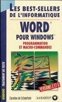 Word pour Windows. Programmation et macro-commandes - C. De Schaetzen - Livre