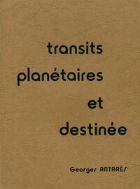 Transits planétaires et destinée - Georges Antarès - Livre