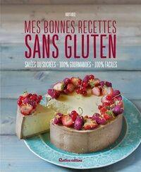 Mes bonnes recettes sans gluten - Maya Nuq-Barakat - Livre
