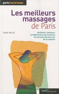 Les meilleurs massages de Paris - Lionel Paillès - Livre
