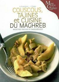 Couscous, tajines et cuisine du Maghreb - Anna Prandoni - Livre