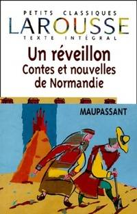 Un Réveillon, contes et nouvelles de Normandie - Guy De Maupassant - Livre