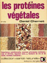 Les protéines végétales - Daniel Chernet - Livre