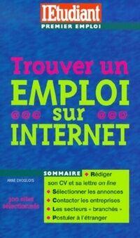 Trouver un emploi sur internet - Anne Dhoquois - Livre