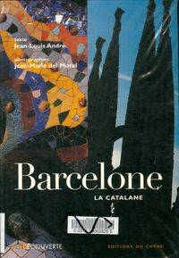 Barcelone. La catalane - Jean-Louis André - Livre