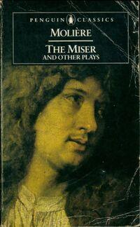 The miser and other plays - Jean-Baptiste Molière - Livre