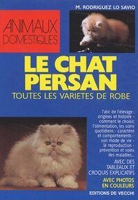 Rodriguez Le chat persan - M. Rodriguez Lo Savio - Livre