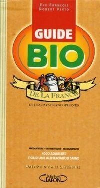 Le guide bio de la France - Eve Pinto - Livre
