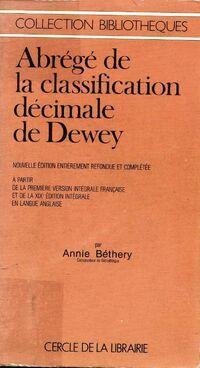 Abrégé de la classification décimale de Dewey - Annie Béthery - Livre