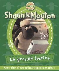 Shaun le mouton : La grande lessive - Emmanuelle Lepetit - Livre