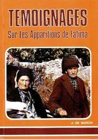 Témoignages sur les apparitions de Fatima - J De Marchi - Livre