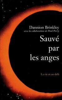 Sauvé par les anges - Dannion Brinkley - Livre