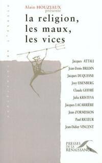 La religion, les maux, les vices - Jean D'Ormesson - Livre
