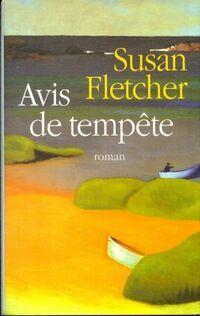 Avis de tempête - Fletcher Susan - Livre
