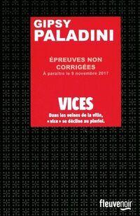 Vices - Gipsy Paladini - Livre