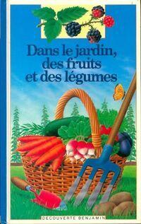 Dans le jardin, des fruits et des légumes - Gaud Morel - Livre