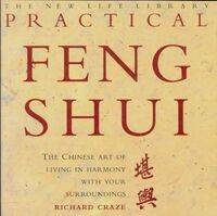 Practical Feng Shui - Richard Craze - Livre