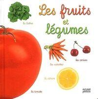 Fruits et légumes (les) - Anne Lauprête - Livre
