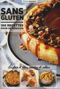 Sans gluten. 100 recettes pour se régaler - Collectif - Livre