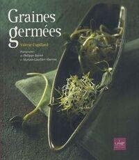 Graines germées - Valérie Cupillard - Livre