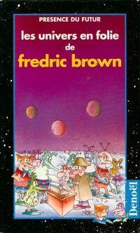 Les univers en folie (Coffret 5 vols.) - Fredric Brown - Livre