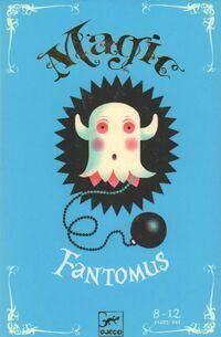 Magic Fantomus - Collectif - Livre