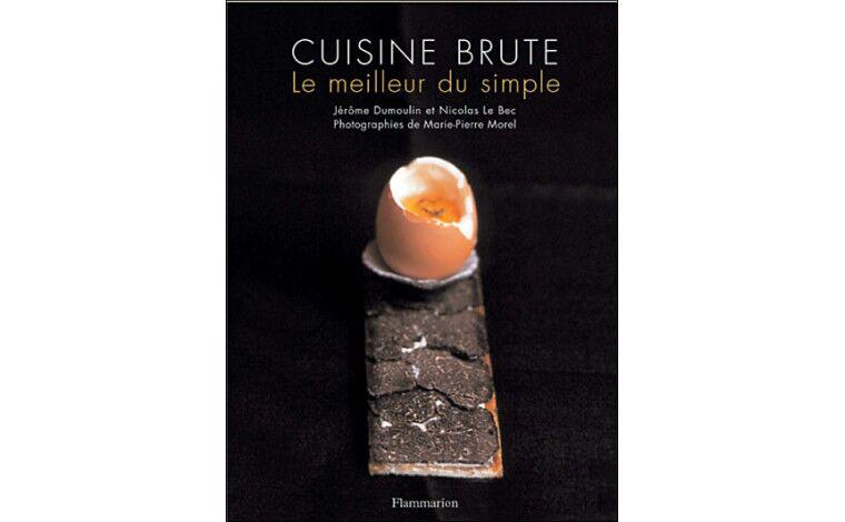 Colichef Cuisine Brute – Jérôme Dumoulin et Nicolas Le Bec