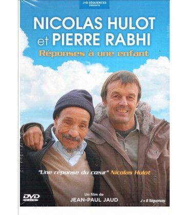 Nos Meilleures Courses Nicolas Hulot et Pierre Rabhi Réponses à une enfant