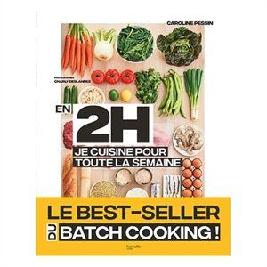 Hachette pratique Livre En 2 h je cuisine pour toute la semaine Hachette pratique - Publicité