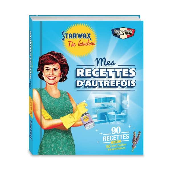 """STARWAX Livre """"Mes recettes d'autrefois"""" The Fabulous"""