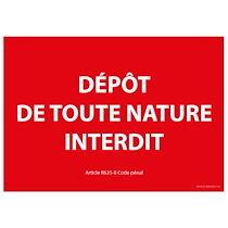 """Panneau """"Dépôt de toute nature interdit""""  - 300 x 420 mm - Vinyle"""