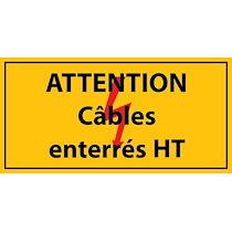 Panneau - Attention câbles enterrés HT - Vinyle autocollant  - 297 x 105 mm - Lot de 3