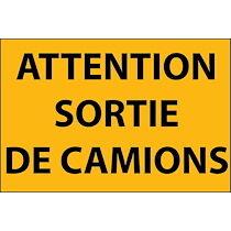Panneau d'information - Attention Sortie de Camion - en Aludibond